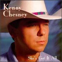 She's Got It All - Kenny Chesney