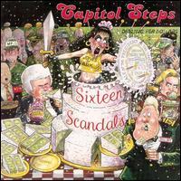 Sixteen Scandals - Capitol Steps
