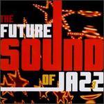 The Future Sound of Jazz, Vol. 3 [Instinct]