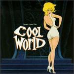 Cool World [Original Soundtrack]