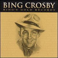 Bing Crosby's Gold Records - Bing Crosby