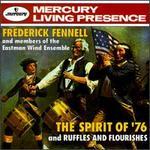 The Spirit of '76 / Ruffles and Flourishes