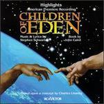 Children of Eden [Original Cast Highlights]