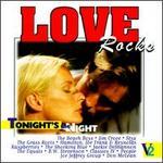Love Rocks, Vol. 2: Tonight's the Night