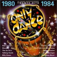 Only Dance: 1980-1984 - Various Artists