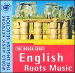 The Rough Guide to English Roots Music
