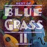 The Best of Bluegrass II