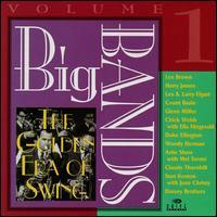 Big Bands, Vol. 1: The Golden Era of Swing - Various Artists