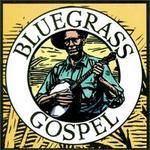 Bluegrass Gospel [Arrival]