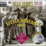 The Beau Hunks Play the Original Little Rascals Music: 50 Roy Shield Themes