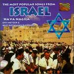 The Most Popular Songs From Israel: Hava Nagila
