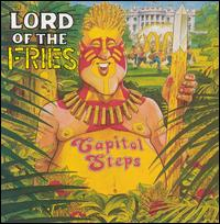 Lord of the Fries - Capitol Steps