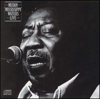 "Muddy ""Mississippi"" Waters Live - Muddy Waters"