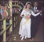 Rockin & Rollin Wedding Songs Vol. 2