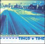 Tings & Time