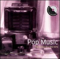 Pop Music: The Golden Era 1951-1975 - Various Artists