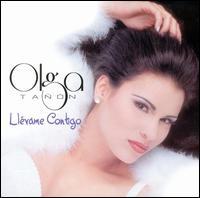 Ll�vame Contigo - Olga Ta��n
