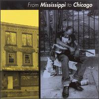 From Mississippi to Chicago - Various Artists