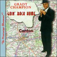 Goin' Back Home - Grady Champion