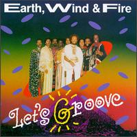 Let's Groove [Sony] - Earth, Wind & Fire