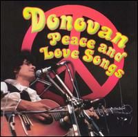 Peace and Love Songs [1995] - Donovan