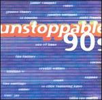 Unstoppable 90's