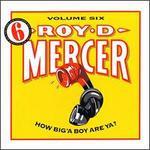 How Big 'a Boy Are Ya?, Vol. 6