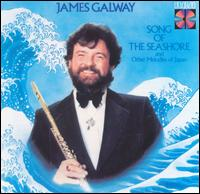 Song of the Seashore and Other Melodies of Japan - James Galway