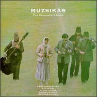 The Prisoner's Song - Muzsikas