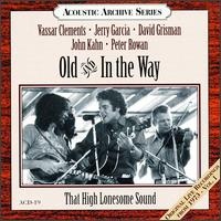 That High Lonesome Sound - Old & In the Way