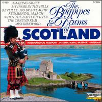 The Bagpipes & Drums of Scotland [Laserlight 14 Tracks] - Various Artists