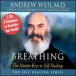 Breathing: Master Key to Self Healing