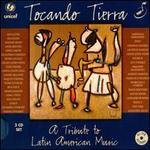 Tocando Tierra: Tribute to Latin American Music [3 CD]
