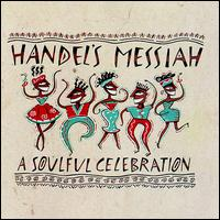 Handel's Messiah: A Soulful Celebration - Various Artists