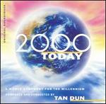 2000 Today: A World Symphony for the Millennium