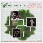 Christmas With Bing Crosby Nat King Cole & Dean Martin