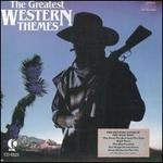 The Greatest Western Themes [1993]