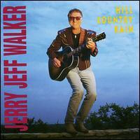 Hill Country Rain - Jerry Jeff Walker
