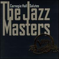 Carnegie Hall Salutes the Jazz Masters: Verve at 50 - Various Artists