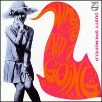 Where Am I Going - Dusty Springfield