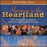 Harmony in the Heartland With Bill & Gloria Gaither