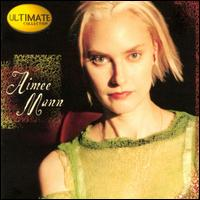 Ultimate Collection - Aimee Mann