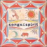 Songs of the Spirit