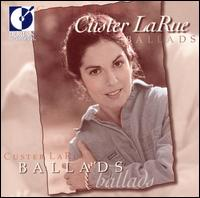 Custer LaRue Ballads - Custer LaRue/Baltimore Consort