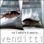 Se L'Amore E'/Best of