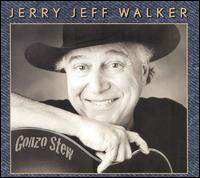 Gonzo Stew - Jerry Jeff Walker