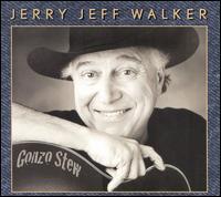 Gonzo Stew - Jerry Jeff Walker