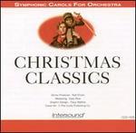 Christmas Classics: Symphonic Carols for Orchestra