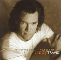 Forever & Ever (Best Of) - Randy Travis