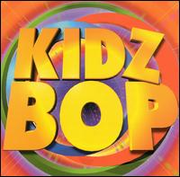 Kidz Bop - Kidz Bop Kids